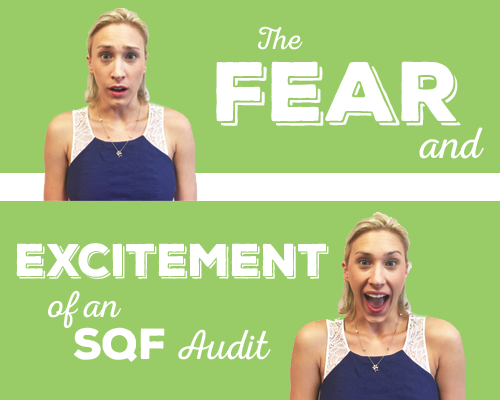 The Fear and Excitement of an SQF Audit GreenSeed Blog